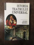 Istoria teatrului universal - Ovidiu Drimba