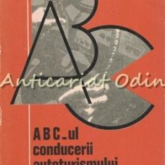 ABC-ul Conducerii Autoturismului (Si Manevrele De Indeminare) - Gabriel Paparizu