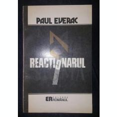 PAUL EVERAC - REACTIONARUL