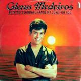 """Glenn Medeiros – Nothing's Gonna Change My Love For You   7"""", VINIL, Metronome"""