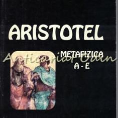 Metafizica A-E I - Aristotel