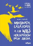 Minunata călătorie a lui Nils Holgersson prin Suedia (Cărțile de aur)