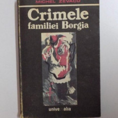 CRIMELE FAMILIEI BORGIA de MICHEL ZEVACO , 1990