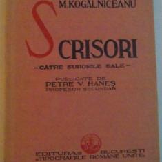 M. KOGALNICEANU, SCRISORI CATRE SURORILE SALE, PUBLICATE de PETRE V. HANES