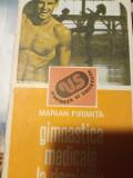 GIMNASTICA MEDICALA LA DOMICILIU - MARIAN FIRIMITA, ED SPORT TURISM 1989,195 PAG