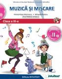 Muzica si miscare. Manual pentru clasa a III-a, partea I + partea a II-a. Contine editia digitala