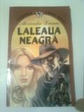 LALEAUA NEAGRA  ~ ALEXANDRE DUMAS