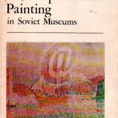 French Post-Impressionist Painting in Soviet Museums