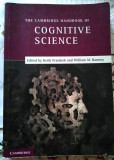 Frankish and Ramsey (Ed.), THE CAMBRIDGE HANDBOOK OF COGNITIVE SCIENCE
