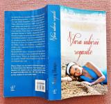 Vara iubirii regasite. Editura Lira, 2013 - Nancy Thayer