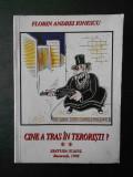 FLORIN ANDREI IONESCU - CINE A TRAS IN TERORISTI?  volumul 2