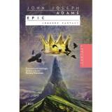 John Joseph Adams (editor) - Epic. Legende fantasy