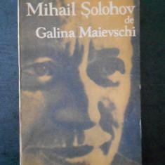GALINA MAIEVSCHI -  MIHAIL SOLOHOV