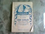 DON CARLOS - FR. SCHILLER (DRAMA IN 5 ACTE)