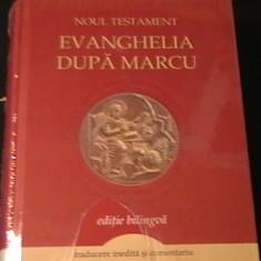 EVANGHELIA DUPA MARCU-NOUL TESTAMENT-ED- BILINGVA-LA TIPLA-