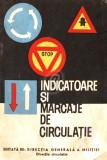 Indicatoare si marcaje de circulatie