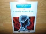 LAROUSSE-ENCICLOPEDIA MEDICALA A FAMILIEI- CREIERUL SI ORGANELE DE SIMT