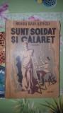 Sunt soldat si calaret 257pagini- Neagu Radulescu