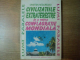 CIVILIZATIILE EXTRATERESTRE SI A TREIA CONFLAGRATIE MONDIALA de CRISTIAN NEGUREANU , 1994