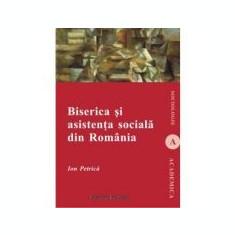 Biserica si asistenta sociala in Romania - Ion Petrica