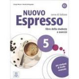 Nuovo Espresso 5 (libro + CD audio)/Expres nou 5 (carte + CD audio). Curs de italiana C1. Carte si exercitii pentru elevi - Giorgio Massei, Rosella Be