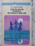 EXCELSIOR POEMA RONDELURILOR - AL. MACEDONSKI