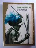 SHANGRILA (EXPEDIȚIE ÎN NOUA GUINEE) - PIERRE DOMINIQUE GAISSEAU