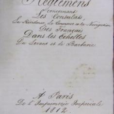 MANUSCRIS/RÈGLEMENT SUR LES CONSULATS, LA RÉSIDENCE, LE COMMERCE ET LA NAVIGATION DES FRANÇAIS À LEVANT, PARIS 1812