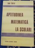 Ioan Berar Aptitudinea matematica la școlari 1991
