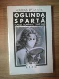 OGLINDA SPARTA . DESPRE TEATRUL ROMANESC DUPA 1989 de MARIAN POPESCU , 1997