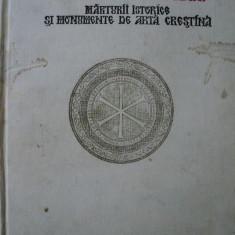De la Dunare la mare: marturii istorice si monumente de arta crestina