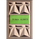 Toma Alimos (Texte poetice alese), Toma Roman