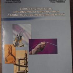 BIOINSTRUMENTATIE, ERGONOMIE SI ORGANIZAREA CABINETULUI DE MEDICINA DENTARA - CA