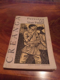 Cumpara ieftin Povestea Lui Stan Patitul - Creanga 1961