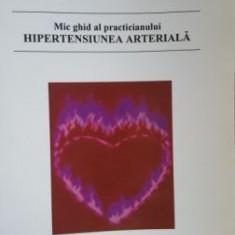 Mic ghid al practicianului hipertensiunea arteriala- Florin Mitu, Iulia-Cristina Roca