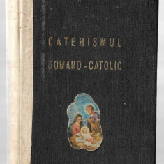 Catehismul Romano-Catolic (ediția a VII-a, anul 1977, Arhiepiscopia București)