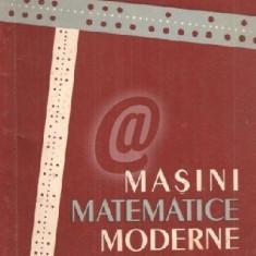 Masini matematice moderne (Ed. Tehnica)