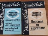 Profetism românesc, Mircea Eliade, 2 vol