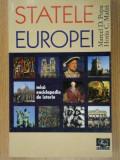 STATELE EUROPEI.MICA ENCICLOPEDIE DE ISTORIE-MARCEL D. POPA , HORIA C. MATEI 2008