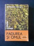 GHEORGHE POPESCU - PADUREA SI OMUL