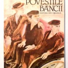 POVESTILE BANCII de GHEORGHE DACHIN , 1987