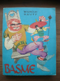 WILHELM HAUFF - BASME ( ilustratii de Livia Rusz ) - 1981