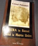 ASTRA IN BANAT PANA LA MAREA UNIRE  CORNEL PETROMAN