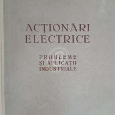 Actionari electrice - Probleme si aplicatii industriale