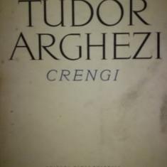 Crengi, de Tudor Arghezi, Ed. Mihai Eminescu, 1970