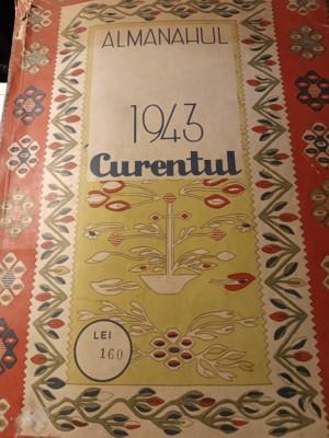 ALMANAHUL CURENTUL PE ANUL 1943, FORMAT A 4,192 PAG, PORTRETE ANTONESCU, MIHAI I foto