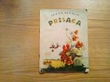 PRISACA -  Tudor Arghezi -  Marcela Cordescu (ilustratii) - 1963, 21 p.