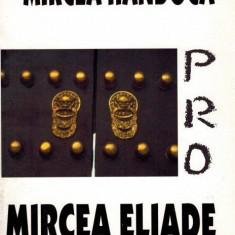 Pro Mircea Eliade de Mircea Handoca