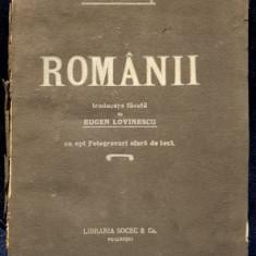 ROMANII de JAMES CATERLY - BUCURESTI, 1910