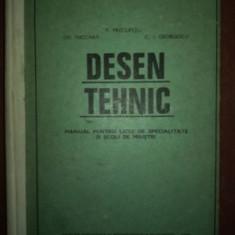 Desen tehnic manual pentru licee de specialitate si scoli de maistri- P. Precupetu, Gh. Nicoara